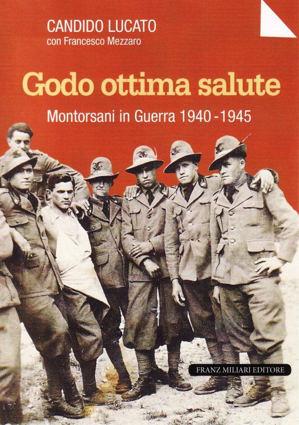 Montorsani in guerra, storie, documenti e fotografie: un libro racconta gli anni 1940-'45
