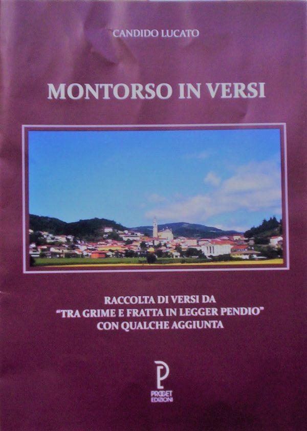 """""""Montorso in versi"""", il nuovo libro di Candido Lucato"""